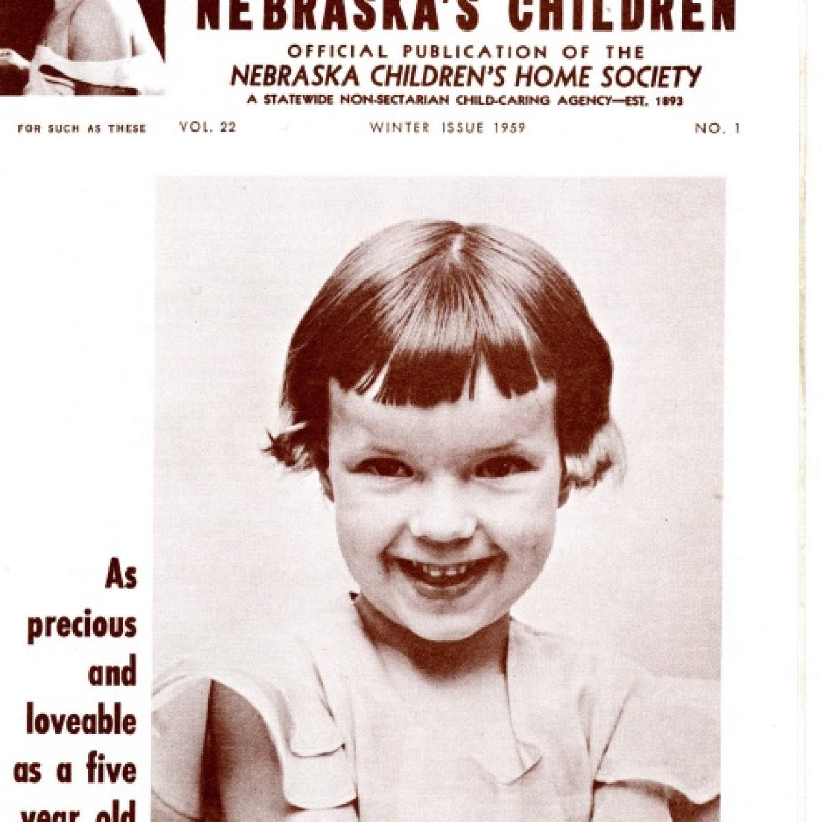 1938 – Nebraska's Children magazine publication replaces The Advocate